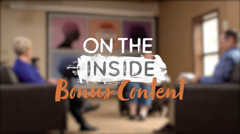 On the Inside: Bonus Content